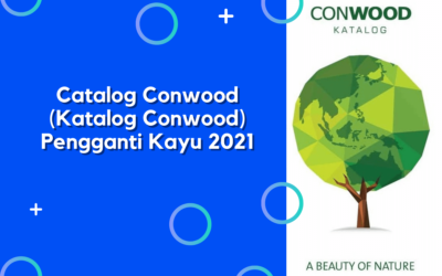 Catalog Conwood (Katalog Conwood) Pengganti Kayu 2021